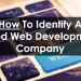 How To Identify A Good Web Development Company